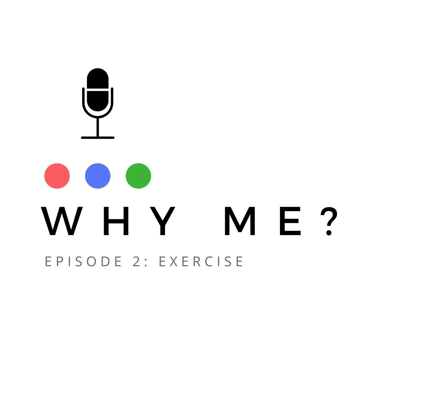 why me episode 2 exercise