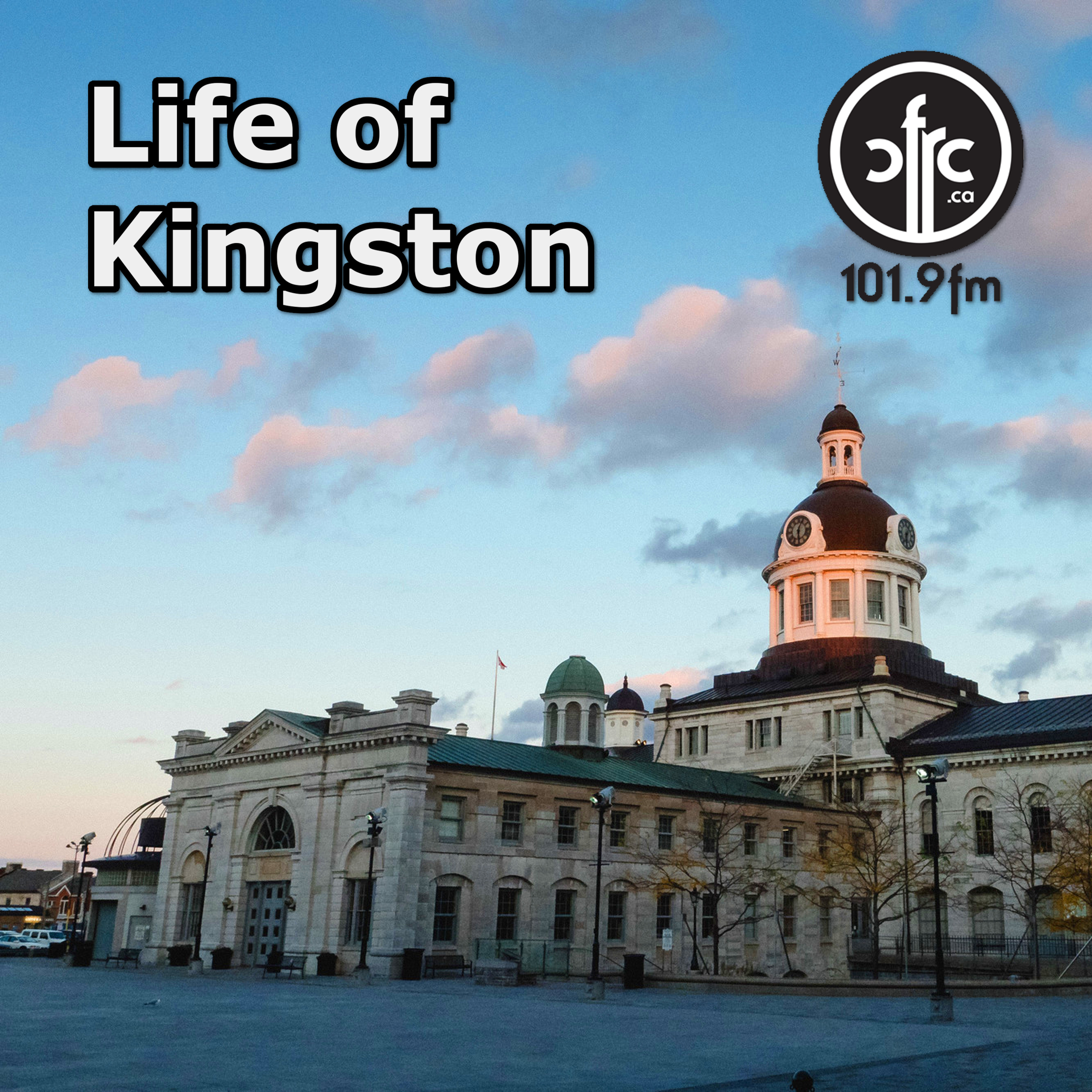 Life of Kingston - CFRC Podcast Network