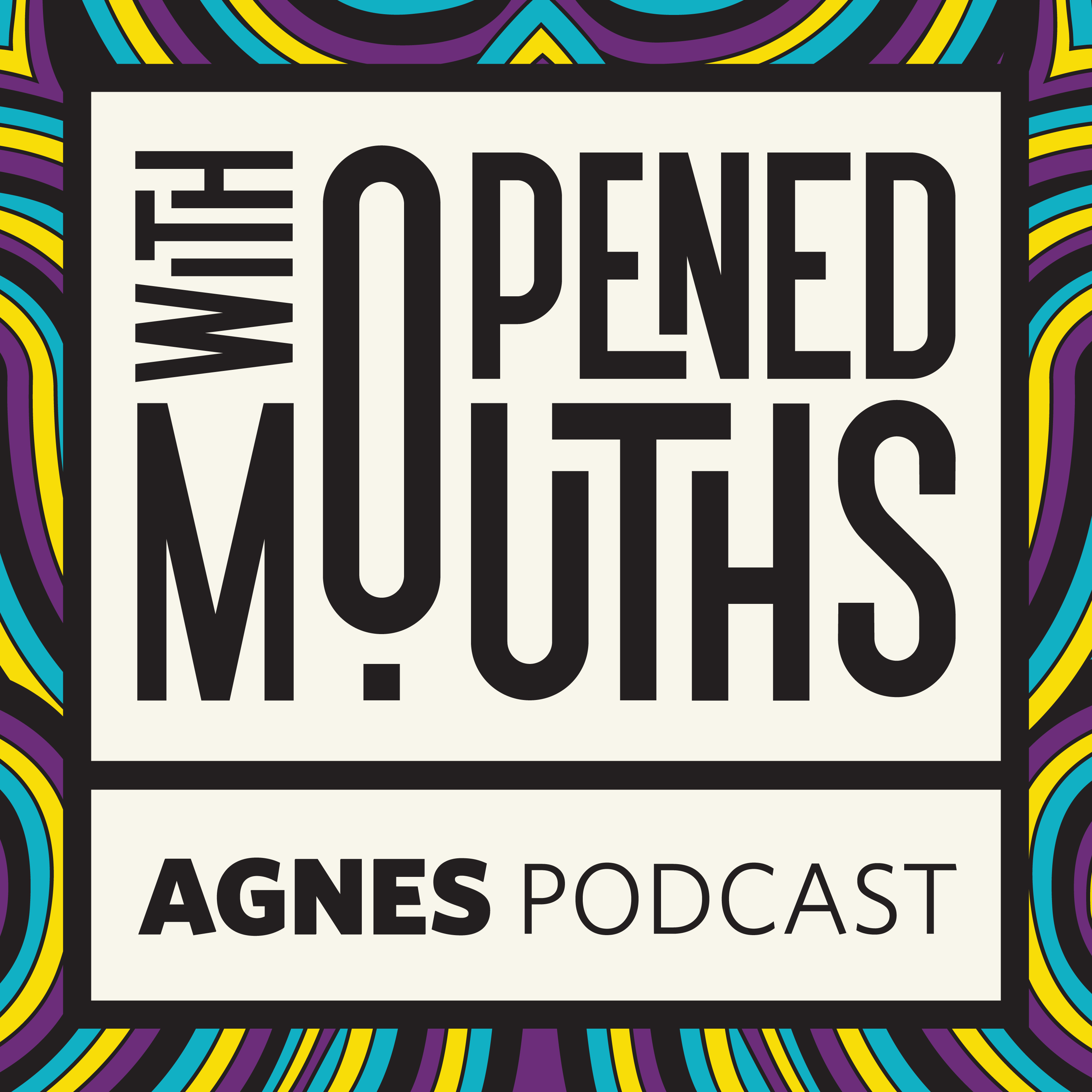 With Opened Mouths: The Podcast - CFRC Podcast Network